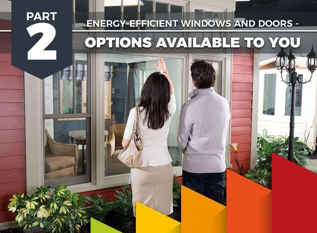 PART-2_-Energy-Efficient-Windows-and-Doors_-Options-Available-to-You-1024x755